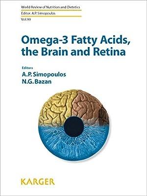 Omega 3 Fettsaeuren, das Gehirn und die Netzhaut
