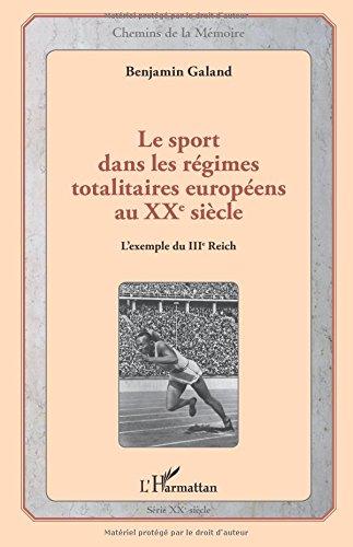 Le sport dans les régimes totalitaires européens au Xxe siècle: L'exemple Du Iiie Reich