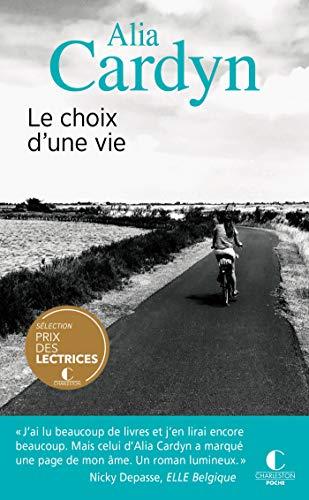 Le choix dune vie (Poche)