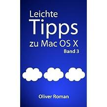 Leichte Tipps zu Mac OS X: Band 3