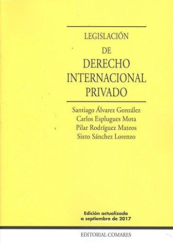LEGISLACIÓN DE DERECHO INTERNACIONAL PRIVADO NUEVA EDICIÓN