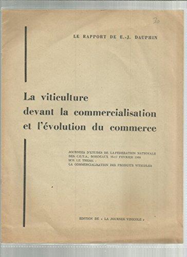 La Viticulture Devant La Commercialisation Et L'évolution Du Commerce