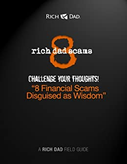 Rich Dad Scams by [Kiyosaki, Robert T.]