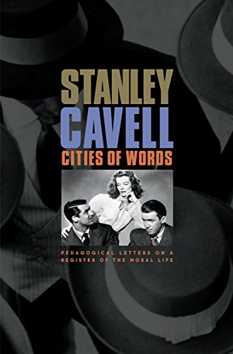 Cities of Words: Pedagogical Letters on a Register of the Moral Life (On Film Cavell)