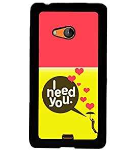 printtech Need You Quote Back Case Cover for Microsoft Lumia 540 Dual SIM