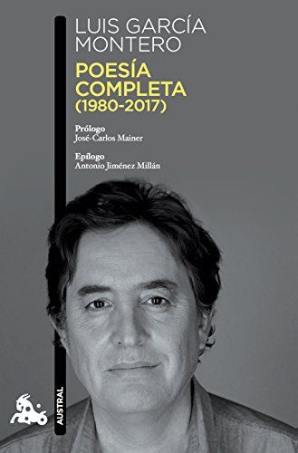 Poesía completa (1980-2017) (Contemporánea) por Luis García Montero