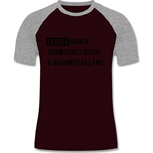 Lehrer - Vormittags Recht & nachmittags frei - zweifarbiges Baseballshirt für Männer Burgundrot/Grau meliert