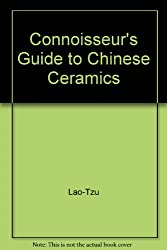 Connoisseur's Guide to Chinese Ceramics