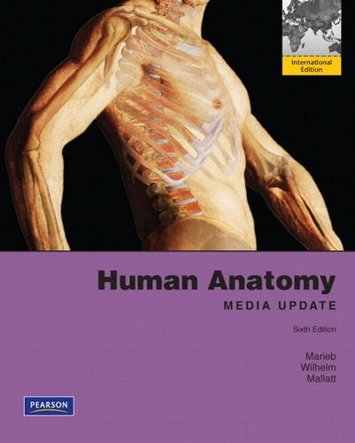 Human Anatomy, Media Update Plus Mastering A&P with eText -- Access Card Package: International Edition Update-international Ap