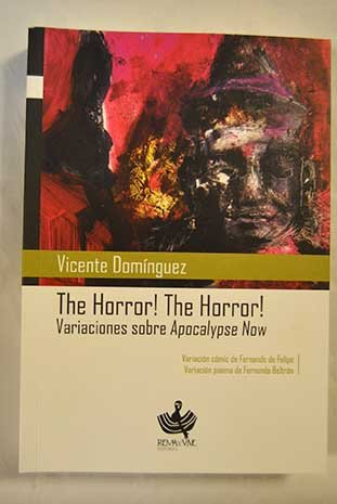 The horror! The horror!: Variaciones sobre Apocalypse Now