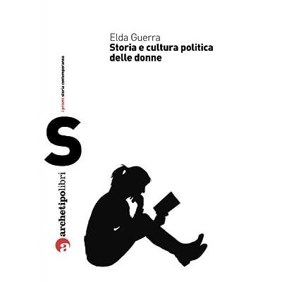 Storia E Cultura Politica Delle Donne