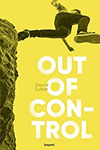 Out of control par David Lubar
