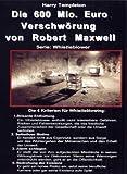 Die 600 Mio Euro Verschwörung - R. Maxwell [DVD]