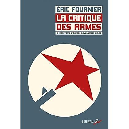 La Critique des armes : Une histoire d'objets révolutionnaires sous la IIIe République