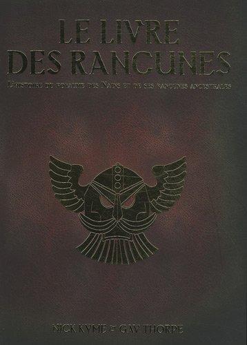Le livre des rancunes : Une Histoire des Rancunes et du Grand Royaume des Nains par Nick Kyme, Gav Thorpe
