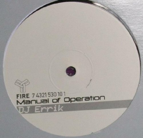 DJ Errik - Manual Of Operation - Fire Recordings - 74321 53010 1