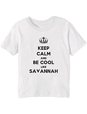 Keep Calm And Be Cool Like Savannah Bambini Unisex Ragazzi Ragazze T-Shirt Maglietta Bianco Maniche Corte Tutti...