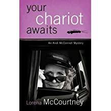 Your Chariot Awaits An Andi McConnell Mystery by McCourtney, Lorena ( Author ) ON Oct-01-2007, Paperback
