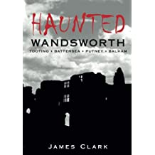 Haunted Wandsworth