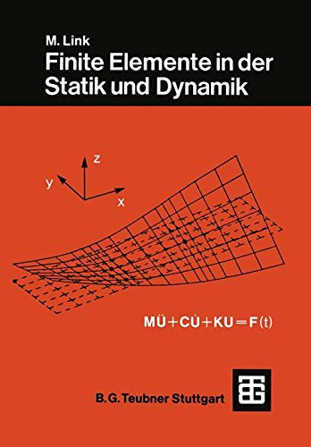Finite Elemente in der Statik und Dynamik (Engineering Statik)