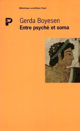 Entre psyché et soma : Introduction à la psychologie biodynamique par Gerda Boyesen