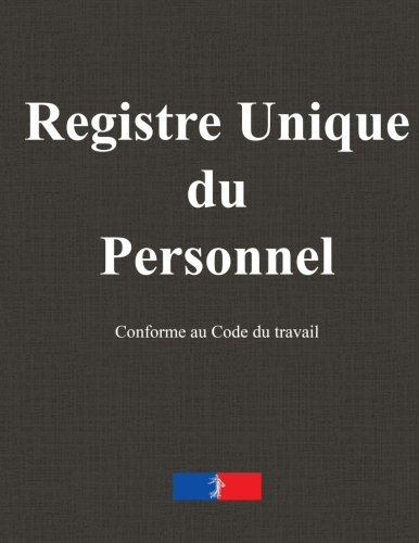 Registre unique du personnel par Pierre Beaumont