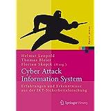 Cyber Attack Information System: Erfahrungen und Erkenntnisse aus der IKT-Sicherheitsforschung (Xpert.press)