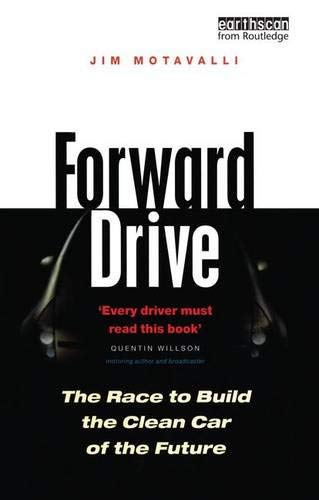 Forward Drive: The Race to Build the Clean Car of the Future -