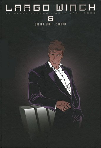 Largo Winch : diptyque, Tome 6 : Golden Gate ; Shadow