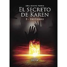 El secreto de Karen 3 Destierro