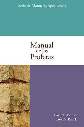 Manual de los Profetas por David P.  Johnson