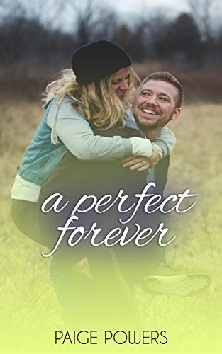 A Perfect Forever (Leap of Love Series  Book 1) book cover