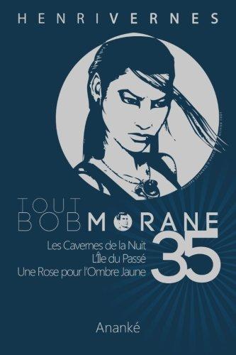 Tout Bob Morane/35 par Henri Vernes