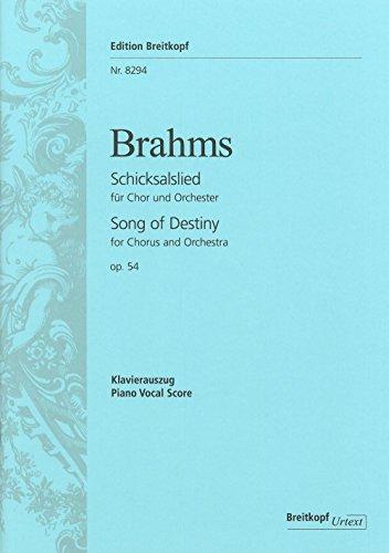 Schicksalslied op. 54 'Ihr wandelt droben im Licht' für Chor und Orchester. Klavierauszug von Johannes Brahms und Hermann Levi. Urtext (EB 8294)