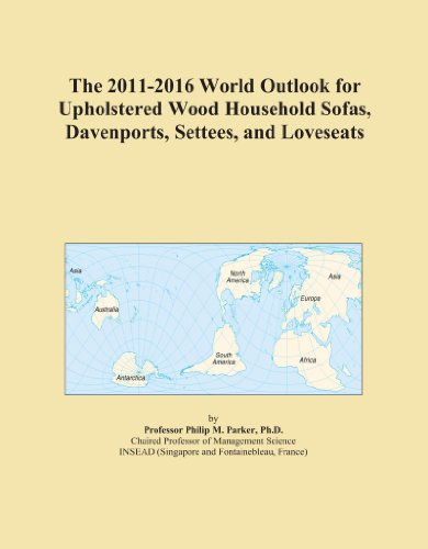 The 2011-2016 World Outlook for Upholstered Wood Household Sofas, Davenports, Settees, and Loveseats
