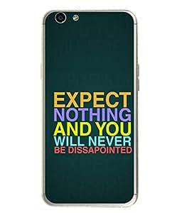 PrintVisa Designer Back Case Cover for Oppo F1 S (Expect Nothing Cool Design In Black)
