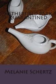 [(Netherfield Park Quarantined)] [By (author) Melanie a Schertz ] published on (February, 2014) par  Melanie a Schertz