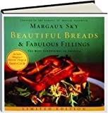 Beautiful Breads & Fabulous Fillings(limited Edition) by Margaux Sky (2006-08-02)