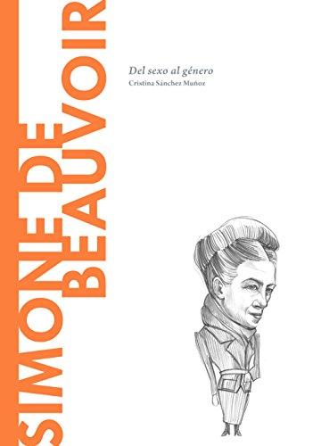 Simone de Beauvoir: Del sexo al género (Descubrir la Filosofía nº 2) por Cristina Sánchez