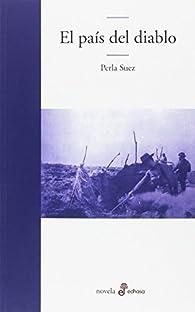 El país del diablo par Perla Suez