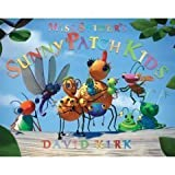 Miss Spider's Sunny Patch Kids by David Kirk (2004-12-23)