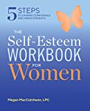 Best Books For Self Improvements - The Self Esteem Workbook for Women: 5 Steps Review