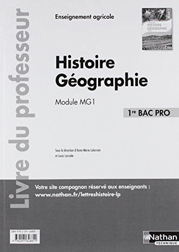 Histoire et géographie, module mg 1, 1ere bac pro agricole : Livre professeur