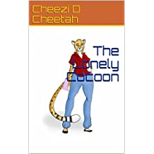 The Lonely Cocoon (Sprinting to the Cheetah Finish Book 2) (English Edition)