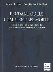 Pendant qu'ils comptent les morts : Entretien avec un ancien salarié de France Télécom et une médecin psychiatre