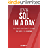 SQL: Learn SQL In A DAY! - The Ultimate Crash Course to Learning the Basics of SQL In No Time (SQL, SQL Course, SQL Development, SQL Books, SQL for Beginners) (English Edition)