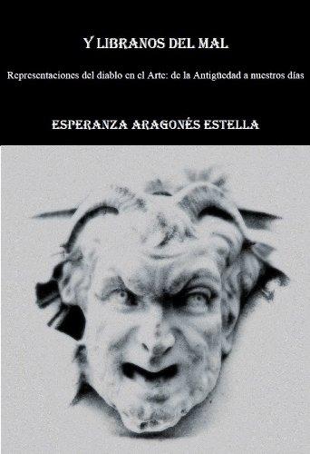 Y Líbranos del Mal por Esperanza ARAGONÉS ESTELLA