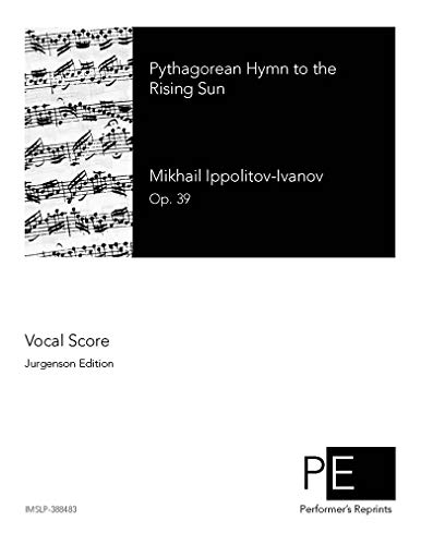Pythagorean Hymn to the Rising Sun, Op. 39 - Vocal Score