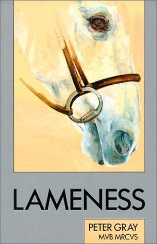 Lameness (Allen veterinary handbook) by Peter Gray (1994-03-01)
