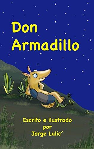 Don Armadillo: Señor Armadillo PDF Download - LaneGordonas